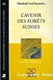 L'Avenir des forêts suisses.