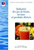 Guide de bonnes pratiques hygiéniques pour l'industrie française des jus de fruits, nectars et produits dérivés