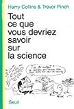 Tout ce que vous devriez savoir sur la science
