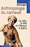 Anthropologie du carnaval.