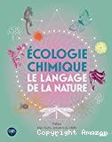 Ecologie chimique le langage de la nature
