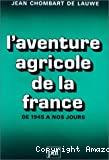 L'aventure agricole de la France