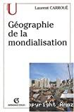 La géographie de la mondialisation