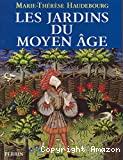Les jardins du Moyen Âge.
