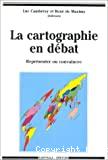 La cartographie en débat: représenter ou convaincre