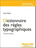 Dictionnaire des règles typographiques.