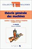 Théorie générale des machines.