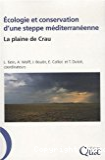 Ecologie et conservation d'une steppe méditerranéenne