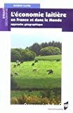L'économie laitière en France et dans le monde