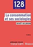 La consommation et ses sociologies