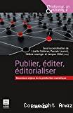 Publier, éditer, éditorialiser