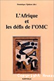 L'Afrique et les défis de l'OMC