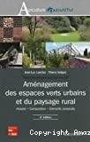 Aménagement des espaces verts urbains et du paysage rural