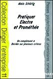 Pratiquer Electre et Prométhée