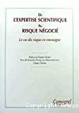 De l'expertise scientifique au risque négocié