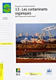Les contaminants organiques : quels risques pour le monde vivant ?