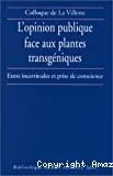 L'opinion publique face aux plantes transgéniques