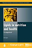 Lipids in nutrition and health : a reappraisal.