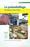 Le préemballage des légumes et des fraises