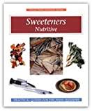 Sweeteners : Nutritive.