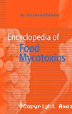 Encyclopedia of food mycotoxins.