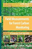 Field measurements for forest carbon monitoring : a landscape scale approach