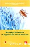 Nettoyage, désinfection et hygiène dans les bio-industries