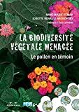 La biodiversité végétale menacée