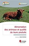 Alimentation des animaux et qualité de leurs produits
