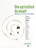 Une agriculture du vivant