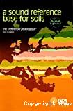 A sound reference base for soils, the référentiel pédologique