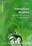 Interactions durables, écologie et évolution du parasitisme