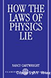 How the laws of physics lie.