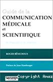 Guide de la communication médicale et scientifique