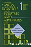 Techniques d'analyse et de contrôle dans les industries agro-alimentaires. (4 Vol.) Vol. 1 : Le contrôle de qualité : principes généraux et aspects législatifs.