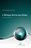 L'Afrique forme ses élites