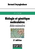 Biologie et génétique moléculaires - aide mémoire