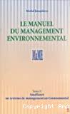 Mettre en oeuvre un système de management environnemental