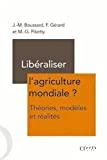 Libéraliser l'agriculture mondiale ?