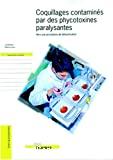 Coquillages contaminés par des phycotoxines paralysantes