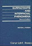 Surfactants and interfacial phenomena.
