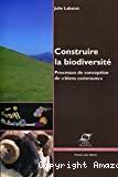 Construire la biodiversité: Processus de conception de
