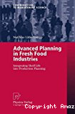 Advanced planning in fresh food industries. Integrating shelf life into production planning.
