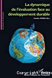 La Dynamique de l'évaluation face au développement durable. Journées annuelles de l'évaluation, Limoges, 2003.