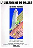L'urbanisme de dalles. Actes du colloque des Ateliers d'Eté 1993 de Cergy-Pontoise