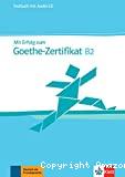Mit Erfolg zum Goethe-Zertifikat B2