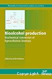 Bioalcohol production. Biochemical conversion of lignocellulosic biomass.