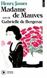 Madame de Mauves ; Gabrielle de Bergerac