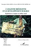 L'Amazonie brésilienne et le développement durable