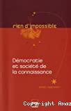 Démocratie et société de la connaissance